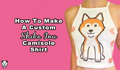How To Make This #ShibaInu Camisole Top